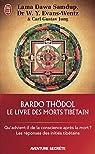 Le livre des morts tibétains : Suivi de Commentaire psychologique du par Evans-Wentz