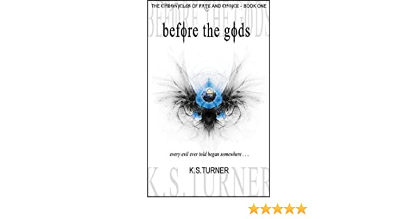 Before the Gods (The Chronicles of Fate and Choice Book 1)