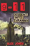 9-11 Descent into Tyranny, Alex Jones, 1575581132