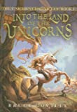 Into the Land of the Unicorns (Unicorn Chronicles (PB))