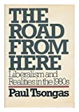 The Road from Here, Paul E. Tsongas, 0394520351
