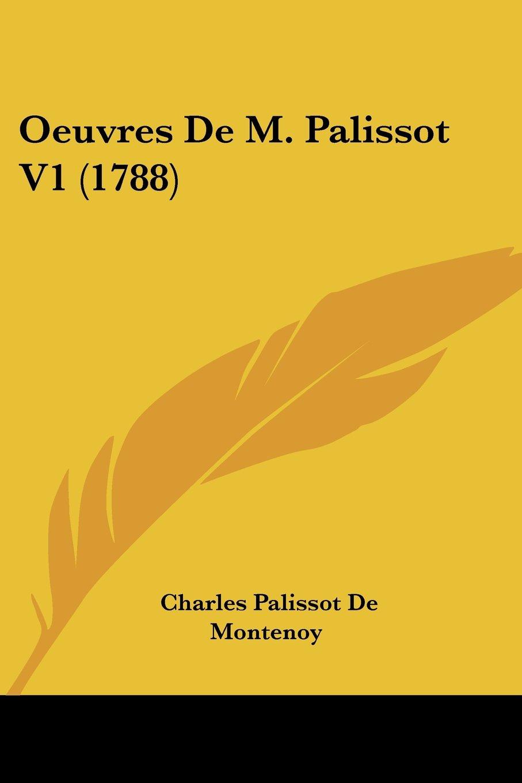 Oeuvres De M. Palissot V1 (1788) PDF