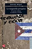 Vanguardia Peregrina El Escritor Cubano La Tradicion Y El Ex: El escritor cubano, la tradición y el exilio