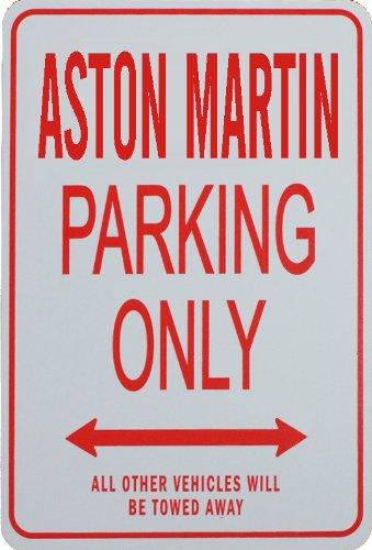Signes de stationnement ASTON MARTIN - ASTON MARTIN Parking Only Sign funparkingsigns NPS-ASTONMARTIN