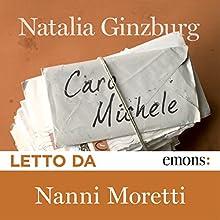Caro Michele Audiobook by Natalia Ginzburg Narrated by Nanni Moretti