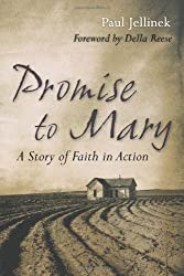 Promise to Mary: A Story of Faith in Action by Paul Jellinek (2008-02-25)