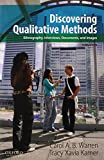 Discovering Qualitative Methods: Ethnography, Interviews, Documents, and Images, 3rd Edition