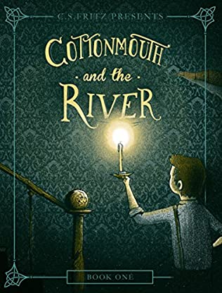 book cover of Cottonmouth and the River