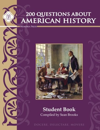 200 Questions about American History, Student Study Guide