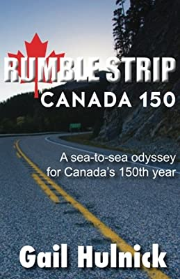 Rumble Strip Canada 150 (Volume 1)