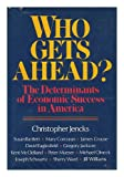 Who Gets Ahead?, Christopher Jencks, 0465091822