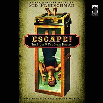 Amazon com: Escape!: The Story of the Great Houdini (Audible Audio