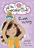 Sweet Victory (The Cupcake Club)