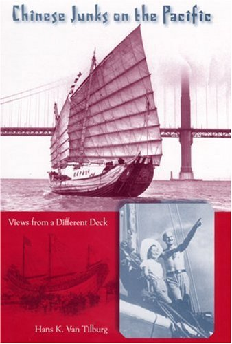 Chinese Junk Boats (Chinese Junks on the Pacific: Views from a Different Deck (New Perspectives on Maritime History and Nautical Archaeology))