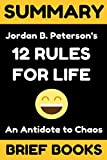 img - for Summary of Jordan Peterson's 12 Rules For Life: An Antidote to Chaos book / textbook / text book