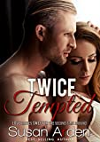 Twice Tempted (Bad Boys Book 2)