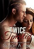 Twice Tempted (Bad Boys Book 2)
