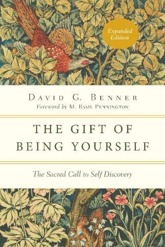 The Gift of Being Yourself: The Sacred Call to Self-Discovery (Spiritual Journey) (Finding Out Who You Are)