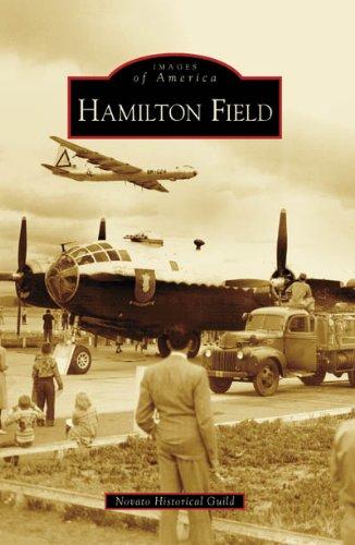 Hamilton Field (Images of America: California)