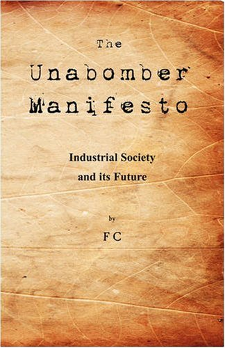The Unabomber Manifesto: Industrial Society and Its Future cover