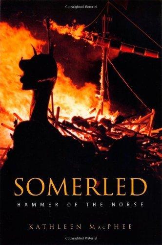 Somerled: Hammer of the Norse [Paperback] [2004] (Author) Kathleen MacPhee