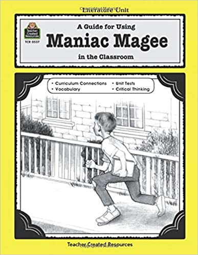 Amazon com: A Guide for Using Maniac Magee in the Classroom