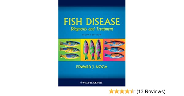 Fish disease diagnosis and treatment 2 edward j noga amazon fandeluxe Gallery