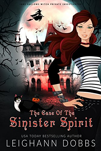 Munsters Case - The Case of the Sinister Spirit (Jane Gallows Witch Private Investigator Book 1)