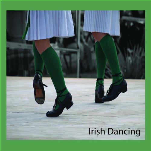 Irish Dancing (Irish Dance Music)