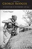 George Rodger, Carole Naggar, 0815607628