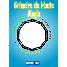 Grimoire de Haute Magie (French Edition)