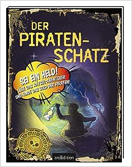 Der Piratenschatz Sei Ein Held Löse Das Rätsel Abenteuer Und Finde