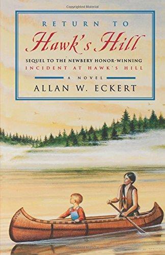 Return to Hawk's Hill (Incident at Hawk's Hill, Book 2) [Eckert, Allan W.] (Tapa Blanda)