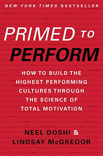 Primed to Perform: How to Build the Highest Performing Cultures Through the Science of Total Motivation cover