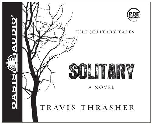 {* DOCX *} Solitary: A Novel (Solitary Tales). Mejores batallon Gonzales lider Visit built Trump