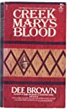 Creek Mary's Blood, Dee Alexander Brown, 0671507095