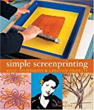 Simple Screenprinting, Annie Stromquist, 1579906648