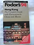 Hong Kong '94, Fodor's Travel Publications, Inc. Staff, 0679025200