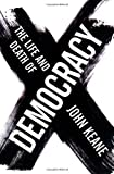 Life And Death Of Democracy, The