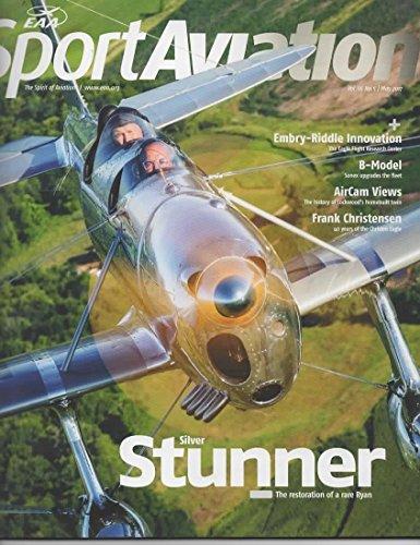(EAA Sport Aviation Magazine, May 2017 (Vol 66, No 5) )
