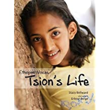 Ethiopian Voices: Tsion's Life
