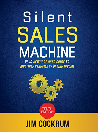 Silent Sales Machine 10.0 : Your Newly Revised Guide To Multiple Streams of Income Online! Includes Amazon FBA, eBay, Audience Growth and more!