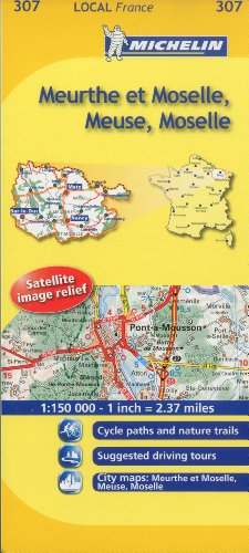 Michelin Map France: Meurthe, Moselle 307 (1:150K) (Maps/Local (Michelin)) (English and French Edition)