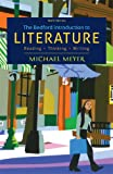 The Bedford Introduction to Literature : Reading, Thinking, Writing, Michael Meyer, 1457608278