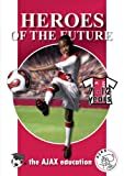 The Ajax Soccer Education: 7-12 Years