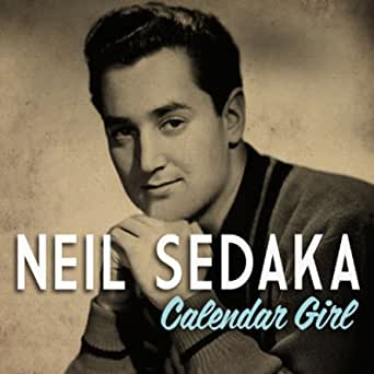 Calendar Girl de Neil Sedaka en Amazon Music - Amazon.es