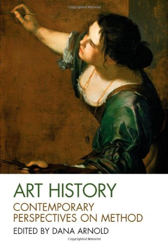 Art History: Contemporary Perspectives on Method - 51DYxAvpM8L - Art History: Contemporary Perspectives on Method