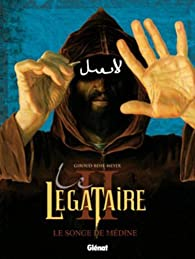 Le Légataire, Tome 2 : Le songe de Médine par Frank Giroud