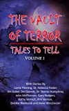 img - for Vault of Terror Vol 1: Tales to Tell (Volume 1) book / textbook / text book