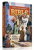 The Children Bible - Kids Bible - 293 Bible Stories for CHildren - Illustrated Bible - King James Bible for Kids - Abraham Isaac, Jacob, Noah, Joseph, ... Jonah, Mary, Jesus, Peter, Paul, Hardcover